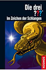Die drei ???, Im Zeichen der Schlangen (drei Fragezeichen) Kindle Ausgabe