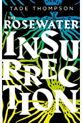 The Rosewater Insurrection: Book 2 of the Wormwood Trilogy Kindle Edition