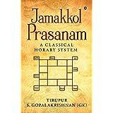 Jamakkol Prasanam : A Classical Horary System