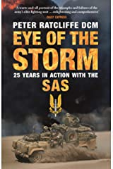 Eye of the Storm: 25 Years in Action with the SAS Kindle Edition