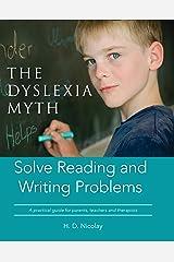 The Dyslexia Myth (English Edition) Kindle Ausgabe