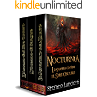 Nocturnia - La Guerra contro il Sire Oscuro: L'ebook fantasy italiano più amato!
