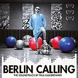 Berlin Callin (The Soundtrack)
