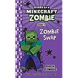 Diary of a Minecraft Zombie #04: Zombie Swap