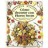 Como decorar con flores secas