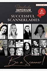 Successful Scannerladies - Be a Scanner! Kindle Ausgabe