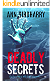 Deadly Secrets: a must read crime thriller (Detective David Grant Book 2)