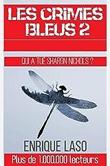 Les crimes bleus II (French Edition) Versión Kindle