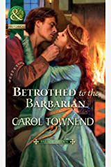 Betrothed to the Barbarian (Mills & Boon Historical) (Palace Brides, Book 3) (Palace Brides series) Kindle Edition