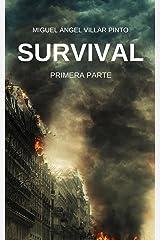 Survival: Primera Parte (Spanish Edition) Kindle Ausgabe