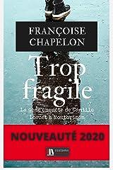 Trop fragile Format Kindle