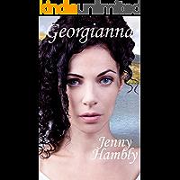 GEORGIANNA: A Regency Romance (Miss Wolfraston's Ladies Book 3)