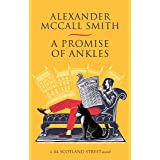 A Promise of Ankles (44 Scotland Street Book 14)