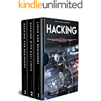 Hacking: 3 Books in 1: A Beginners Guide for Hackers (How to Hack Websites, Smartphones, Wireless Networks) + Linux…