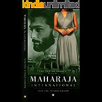 Maharaja International (The Bansal Legacy Book 3)