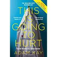 This is Going to Hurt: Secret Diaries of a Junior… by Adam Kay