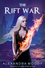 The Rift War (The Liftsal Guardians Book 4) Kindle Edition