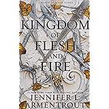 A Kingdom of Flesh and Fire: A Blood and Ash Novel