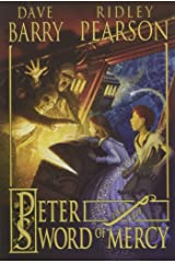 Peter and the Sword of Mercy (Starcatchers (Paperback)) Paperback