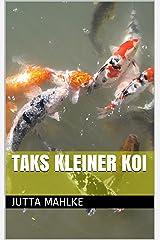Taks kleiner Koi (zweisprachiges ebook 10) Kindle Ausgabe