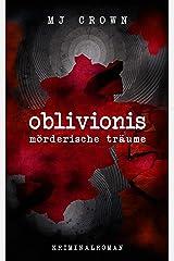 Oblivionis: mörderische Träume Kindle Ausgabe