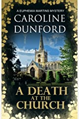 A Death at the Church: A Euphemia Martins Mystery (A Euphemia Martins Mysteries Book 13) Kindle Edition