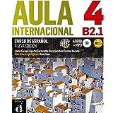 Aula Internacional Nueva edición 4 Libro del alumno + CD: Aula Internacional Nueva edición 4 Libro del alumno + CD: Vol. 4