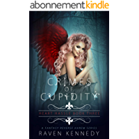 Crimes of Cupidity: A Fantasy Reverse Harem Story (Heart Hassle Book 3) (English Edition)
