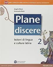 Plane discere. Per i Licei. Con e-book. Con espansione online: 2