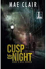 Cusp of Night (A Hode's Hill Novel Book 1) Kindle Edition