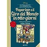 Paperino e il giro del mondo in otto giorni e altre storie ispirate a Jules Verne
