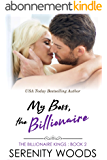 My Boss, the Billionaire (The Billionaire Kings Book 2) (English Edition)
