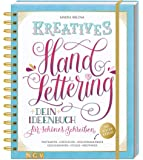 Kreatives Handlettering: Dein Ideenbuch für schönes Schreiben