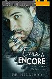 Evan's Encore: Meltdown: The Conclusion (Meltdown book 4) (English Edition)
