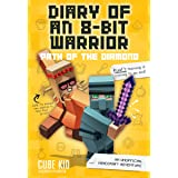 Diary of an 8-Bit Warrior: Path of the Diamond (Book 4 8-Bit Warrior series): An Unofficial Minecraft Adventure (Volume 4)