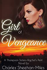 Girl of Vengeance (Rachel's Peril Book 3) Kindle Edition