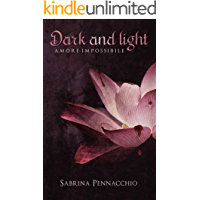Dark and Light: Amore Impossibile