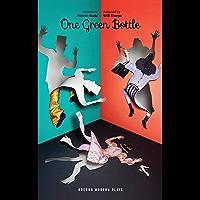 One Green Bottle (Oberon Modern Plays) (English Edition)