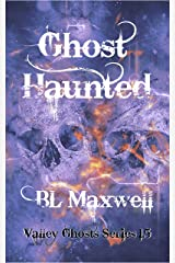 Ghost Haunted: Valley Ghosts Series 1.5 Kindle Edition