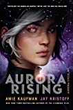 Aurora Rising: 1 (The Aurora Cycle)
