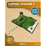 Llengua catalana 2n ESO. Llibre de l'alumne: Adaptat a la nova normativa (Arrels)