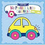Mi primer libro colorear 1 año + NIÑOS: PEQUELINDOS cuadernos para colorear niños con coches, bomberos, tractores, excavadora