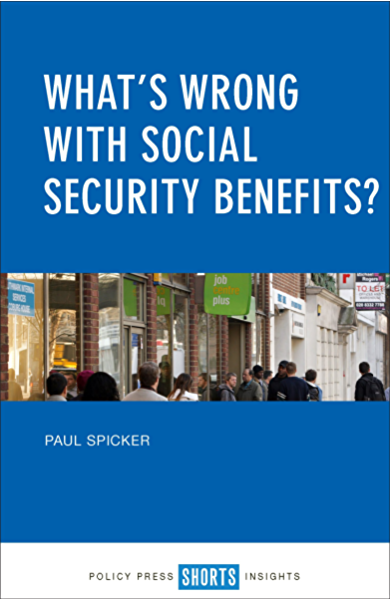What S Wrong With Social Security Benefits Ebook Spicker Paul Amazon Co Uk Kindle Store