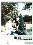 Bloody Daughter (Portrait intime de Martha Argerich et Stephen Kovacevich) [Import italien]