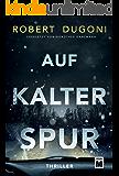 Auf kalter Spur (German Edition)