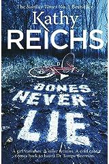 Bones Never Lie: (Temperance Brennan 17) Kindle Edition