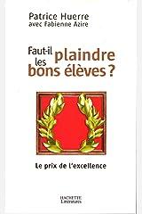 Faut-il plaindre les bons élèves (Psychologie / Psychanalyse) Format Kindle