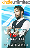 ¡Este highlander no es para mí! (Spanish Edition)