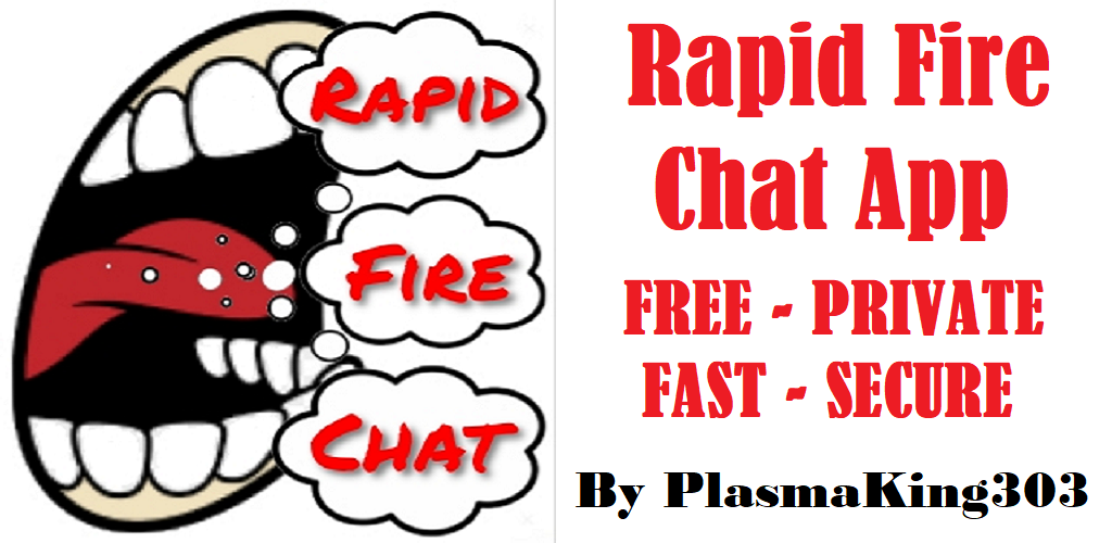Rapid Fire Chat App - FREE - FAST - SECURE - PRIVATE: Amazon
