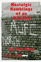 Nostalgic Ramblings of an Old Red by Tom Clare, as featured in Red News Kindle Edition